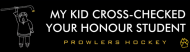 Bumper Sticker - My Kid Cross Checked Your Honour Student