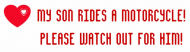 Bumper Sticker - My Son Rides A Motorcycle Red Heart