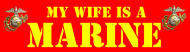 Bumper Sticker - My Wife Is A Marine