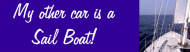 Bumper Sticker - My Other Car Is A Sail Boat