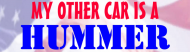 Bumper Sticker - My Other Car Is A Hummer