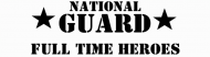 Bumper Sticker - National Guard Full Time Heroes
