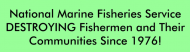 Bumper Sticker - National Marine Fisheries Servicedestroying