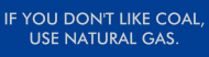 Bumper Sticker - Natural Gas