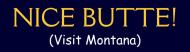 Bumper Sticker - Nice Butte Visit Montana