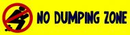 Bumper Sticker - No Dumping Zone