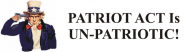 Bumper Sticker - Patriot Act Is
