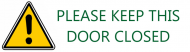 Bumper Sticker - Please Keep This Door