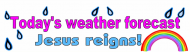 Bumper Sticker - Todays Weather Forecast