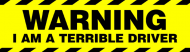 Bumper Sticker - Warning I Am A