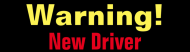 Bumper Sticker - Warning New Driver
