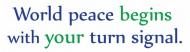 Bumper Sticker - World Peace Begins