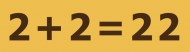 Bumper Sticker - 2 2 22 Funny Math