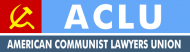 Bumper Sticker - Aclu American Communist Lawyers Union