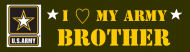 Bumper Sticker - Army Brother