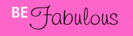 Bumper Sticker - Be Fabulous