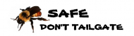 Bumper Sticker - Bee Safe Dont Tailgate