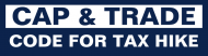 Bumper Sticker - Cap Trade Tax Hike