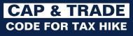 Bumper Sticker - Cap Trade Tax Hike