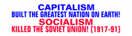 Bumper Sticker - Capitalism Built The Usa Socialism Killed Ussr
