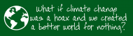 Bumper Sticker - Climate Change Global Warming Hoax