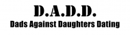 Bumper Sticker - Dadd Dads Against Daughters Dating