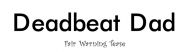 Bumper Sticker - Deadbeat Dad