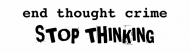 Bumper Sticker - End Thought Crime