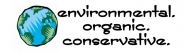 Bumper Sticker - Environmental Organic Conservative