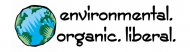 Bumper Sticker - Environmental Organic Liberal