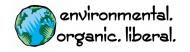 Bumper Sticker - Environmental Organic Liberal