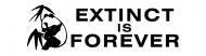 Bumper Sticker - Extinct Is Forever
