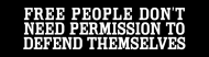 Bumper Sticker - Free People Dont Need Permission