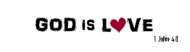 Bumper Sticker - God Is Love 1 John 4 8