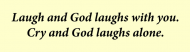 Bumper Sticker - God Laughs