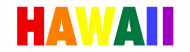 Bumper Sticker - Hawaii In Rainbow Colors