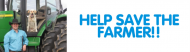 Bumper Sticker - Help Save The Farmer!!