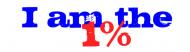 Bumper Sticker - I Am The One Percent