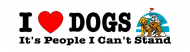 Bumper Sticker - I Heart Love Dogs Its People I Cant Stand