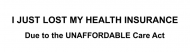 Bumper Sticker - I Just Lost My Health Insurance