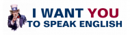 Bumper Sticker - I Want You To Speak English Uncle Sam Poster