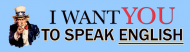 Bumper Sticker - I Want You To Speak English