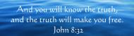 Bumper Sticker - Inspirational Christian Quote John 8 32
