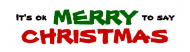 Bumper Sticker - Its Ok To Say Merry Christmas