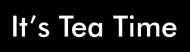 Bumper Sticker - Its Tea Time
