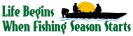 Bumper Sticker - Life Begins When Fishing Season Starts