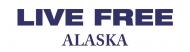 Bumper Sticker - Live Free Alaska