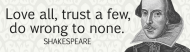 Bumper Sticker - Love All Trust A Few