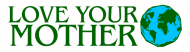 Bumper Sticker - Love Your Mother Earth