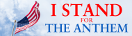 Bumper Sticker - I Stand For The Anthem